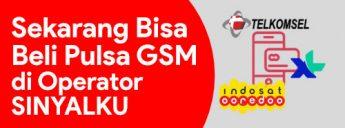Sekarang Bisa Beli Pulsa GSM semua operator melalui Operator Sinyalku