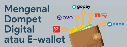 mengenal dompet digital